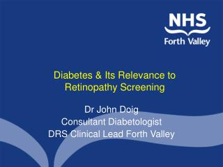 Diabetes & Its Relevance to Retinopathy Screening