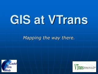 GIS at VTrans