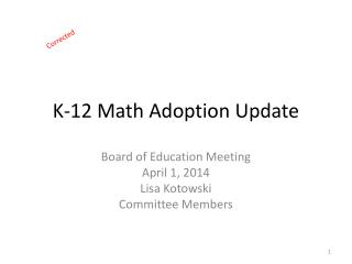 K-12 Math Adoption Update
