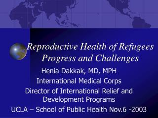 Reproductive Health of Refugees  Progress and Challenges