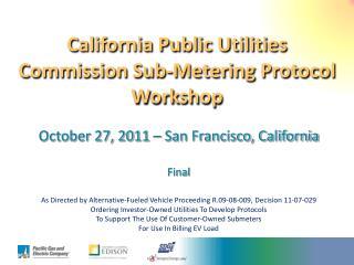California Public Utilities Commission Sub-Metering Protocol Workshop
