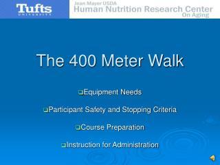 The 400 Meter Walk