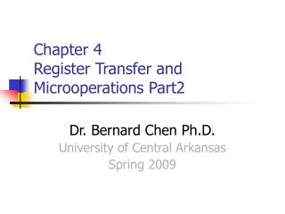 Chapter 4 Register Transfer and Microoperations Part2