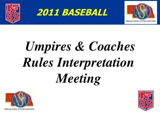 Umpires & Coaches  Rules Interpretation Meeting