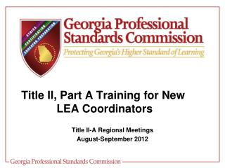Title II, Part A Training for New  LEA Coordinators