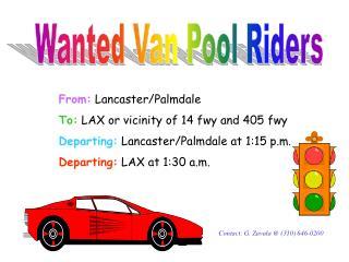 Wanted Van Pool Riders