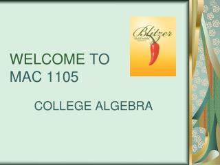 WELCOME  TO MAC 1105