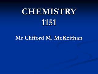 CHEMISTRY 1151