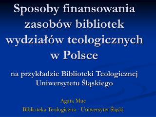 Agata Muc Biblioteka Teologiczna - Uniwersytet Śląski