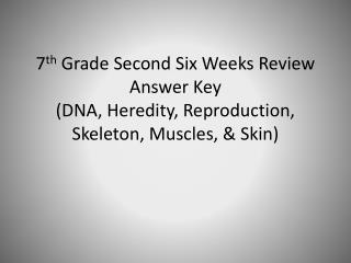 2 nd  Six Week Test  Review