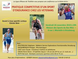 La Ligue d'Alsace de Triathlon vous propose une conférence sur le thème de la :