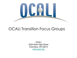 OCALI Transition Focus Groups