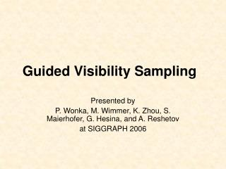 Guided Visibility Sampling