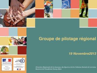 Groupe de pilotage régional 19 Novembre2013
