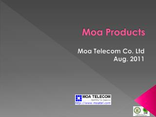 Moa Products
