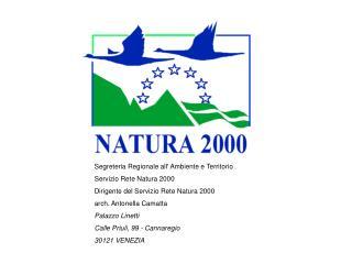 Segreteria Regionale all' Ambiente e Territorio Servizio Rete Natura 2000