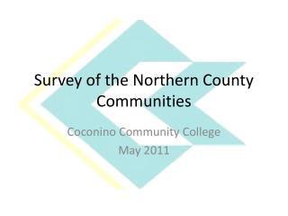 Survey of the Northern County Communities