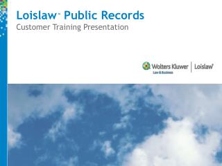 Loislaw  Public Records  Customer Training Presentation