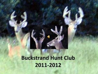 Buckstrand  Hunt Club 2011-2012