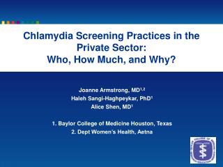 Joanne Armstrong, MD 1,2 Haleh Sangi-Haghpeykar, PhD 1 Alice Shen, MD 1
