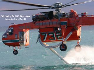 Sikorsky S- 64E Skycrane Imperia-Italy Dez04