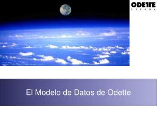 El Modelo de Datos de Odette