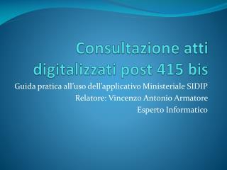 Consultazione atti digitalizzati post 415 bis
