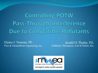 Controlling  POTW Pass-Through/Interference Due to Compatible Pollutants