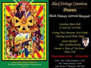 Black Heritage Committee  Presents