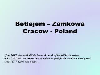 Betlejem – Zamkowa Cracow - Poland