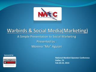 Warbirds  & Social Media(Marketing)