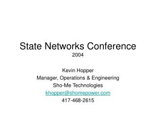 State Networks Conference 2004