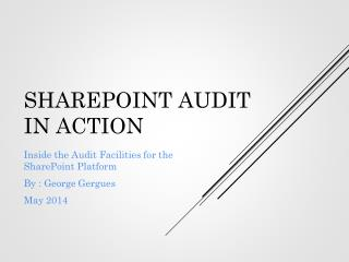 SharePoint audit in action