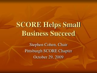 SCORE Helps Small Business Succeed
