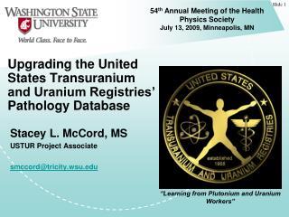Upgrading the United States Transuranium and Uranium Registries' Pathology Database