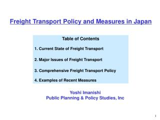 Table of Contents 1. Current State of Freight Transport 2. Major Issues of Freight Transport