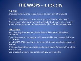 THE WASPS – a sick city