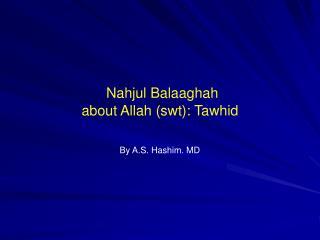 Nahjul Balaaghah about Allah (swt): Tawhid