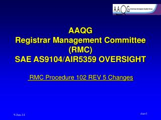 AAQG Registrar Management Committee RMC SAE AS9104