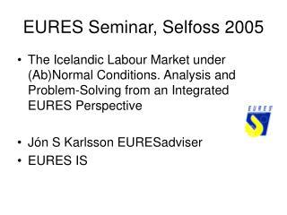EURES Seminar, Selfoss 2005