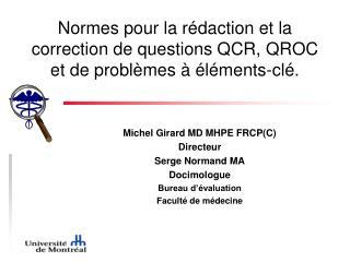 Normes pour la r daction et la correction de questions QCR, QROC et de probl mes    l ments-cl .