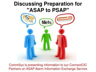 """Discussing Preparation for """"ASAP to PSAP"""""""