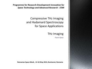 Compressive THz Imaging and Hadamard Spectroscopy for Space Applications THz Imaging