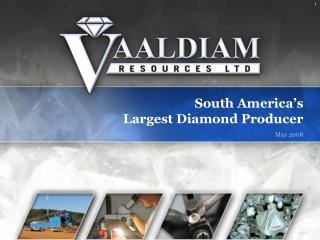 South America's Largest Diamond Producer