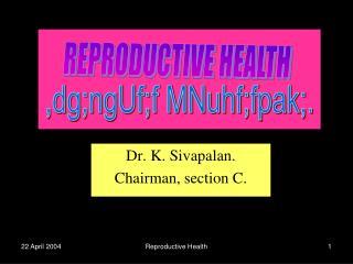 Dr. K. Sivapalan. Chairman, section C.