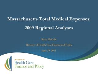 Massachusetts Total Medical Expenses: 2009 Regional Analyses