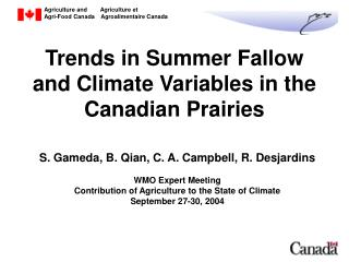 Trends in Summer Fallow and Climate Variables in the Canadian Prairies