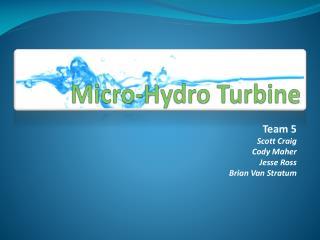 Micro-Hydro Turbine