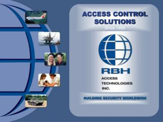 ACCESS CONTROL SOLUTIONS Since 1995
