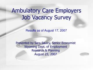 Ambulatory Care Employers Job Vacancy Survey